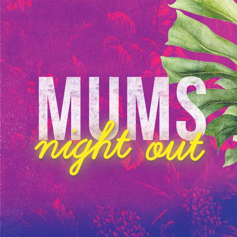 Mum's Night Out at Casa de Playa