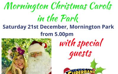 Mornington Christmas Carols in The Park Dec 21st, 5pm.